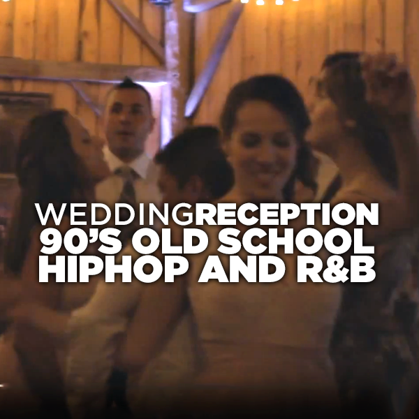 Dave and Heather's Wedding Reception HD - 90's Old School Hip Hop & R & B set